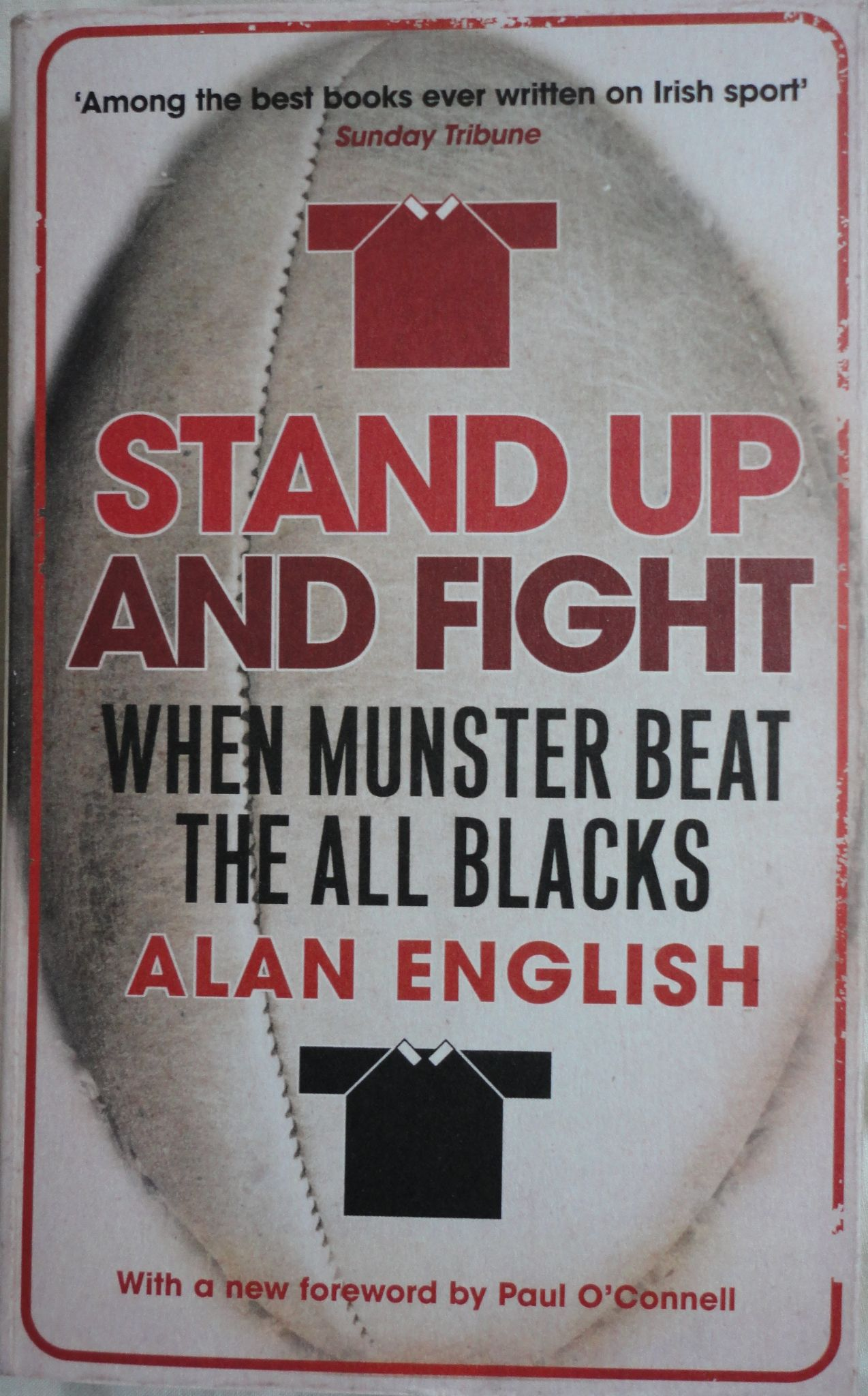 When Munster Beat the All Blacks Stand Up And Fight